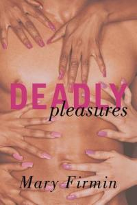 Deadly Pleasures Cover